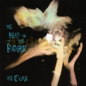 "THE CURE ""The Head On The Door"""