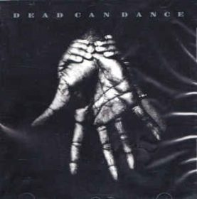 """DEAD CAN DANCE """"Into The Labyrinth"""""""