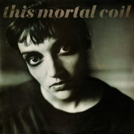 """THIS MORTAL COIL """"blood"""""""