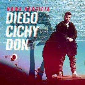 """DIEGO CICHY DON """"Nowa nadzieja"""""""