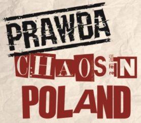 "PRAWDA ""Chaos In Poland"""