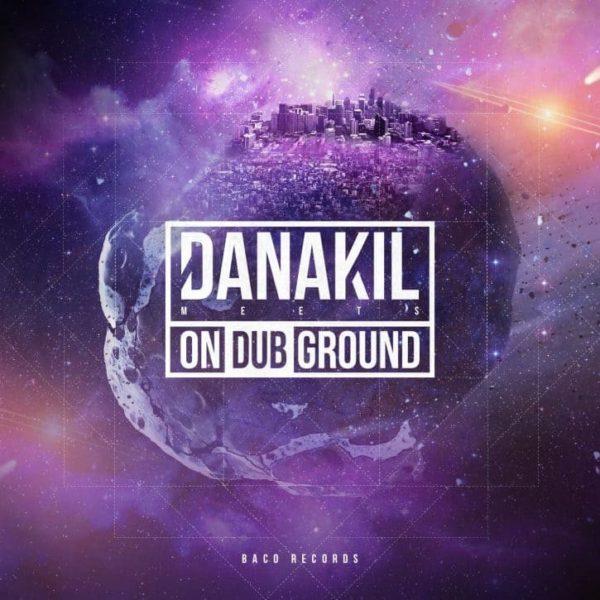 "DANAKIL ""On dub ground"""