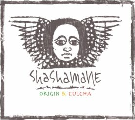 "SHASHAMANE ""Origin&Culcha"""