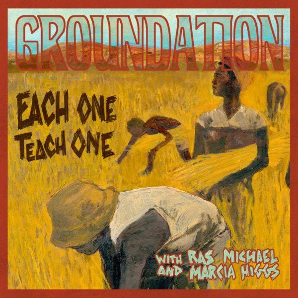 "GROUNDATION ""Each One Teach One (Édition Deluxe)"""
