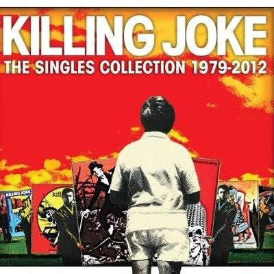 "KILLIKG JOKE ""Singles Collection 1979-2012"""