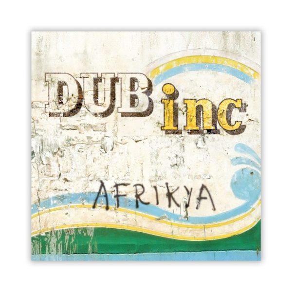 """DUB INC. """"Afrikya"""""""