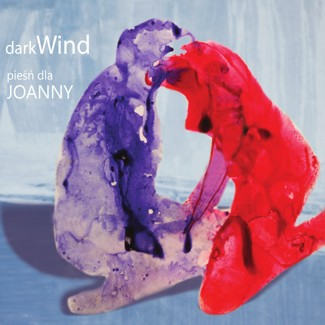"""darkWIND """"piesni dla JOANNY"""""""