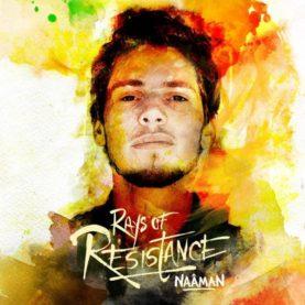 "NAÂMAN ""Rays Of Resistance"""