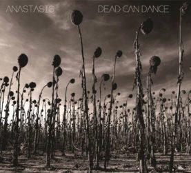 "DEAD CAN DANCE ""Anastasis"""