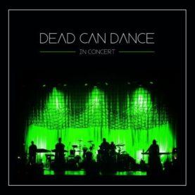 """DEAD CAN DANCE """"In concert"""""""