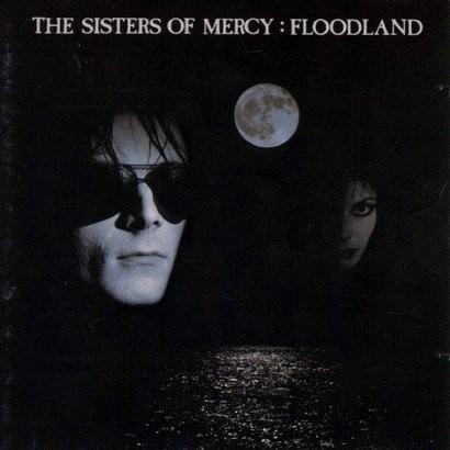 "SISTER OF MERCY ""Floodland"""