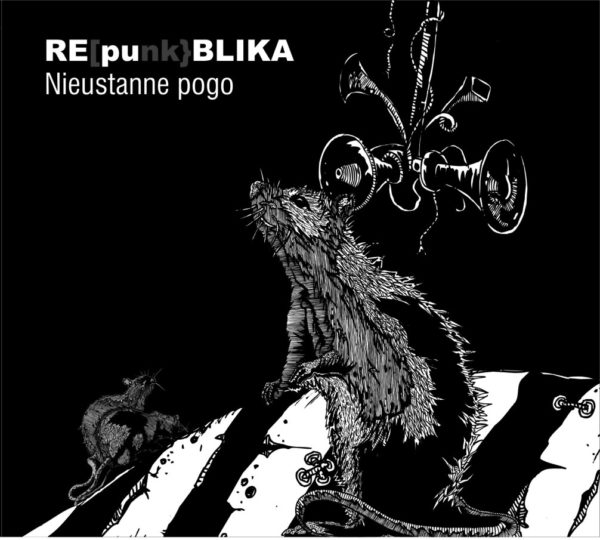 RE[punk]BLIKA. Nieustanne Pogo