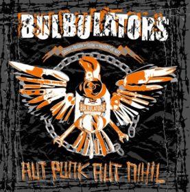 """BULBULATORS """"Aut Punk Aut Nihil"""""""