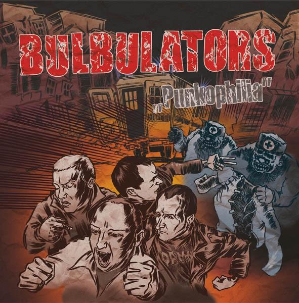 "BULBULATORS ""Punkophilia"""