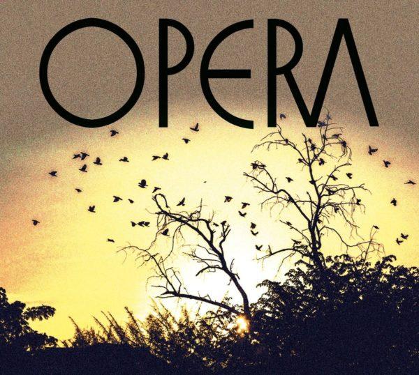 """OPERA """"Opera"""""""