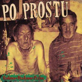 """PO PROSTU """"Madona + Dżakson Prins"""""""