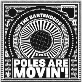 """THE BARTENDERS """"Poles are movin'!"""""""