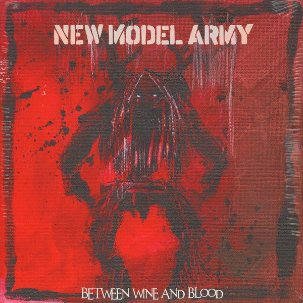 """NEW MODEL ARMY """"Between wine and blood"""""""