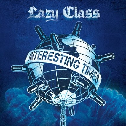 """LAZY CLASS """"Interesting Times"""""""