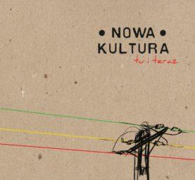 "NOWA KULTURA ""tu i teraz"""