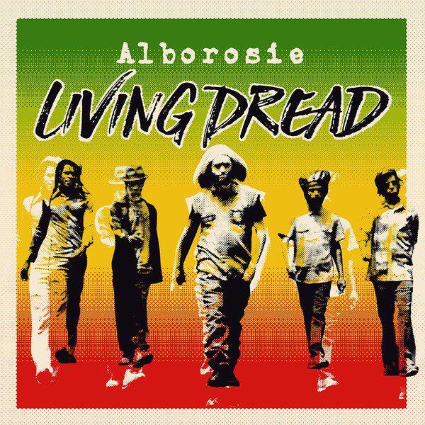 "ALBOROSIE ""Living Dread"" (deluxe limited edition)"
