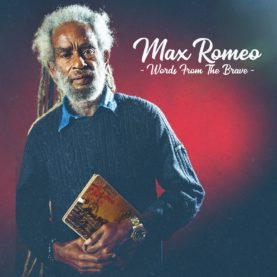 """MAX ROMEO """"Words from the brave"""""""