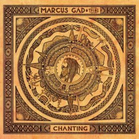 "MARCUS GAD ""Chanting"""