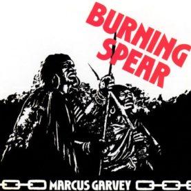 "BURNING SPEAR ""Marcus Garvey"""