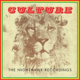 "CULTURE ""The Nighthawk Recordings"""