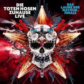 """DIE TOTEN HOSEN """"Zuhause Live: Das Laune der Natour-Finale"""""""