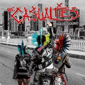 """THE CASUALTIES """"Chaos Sound"""""""