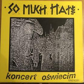 "SO MUCH HATE ""Koncert Oświęcim"""